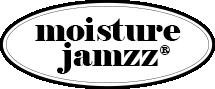 Moisture Jamzz